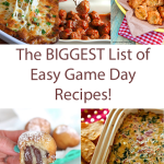 The Biggest & BEST List of Game Day Recipes!