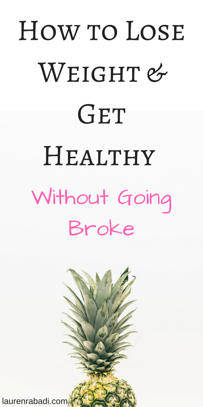 How to Lose Weight & Get Healthy Without Going Broke.png