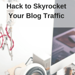 The One Pinterest Hack to Skyrocket Your Blog Traffic