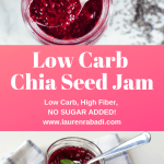 Low Carb Chia Seed Jam