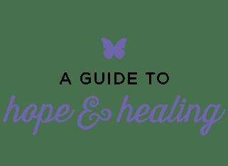 Guide to Hope & Healing