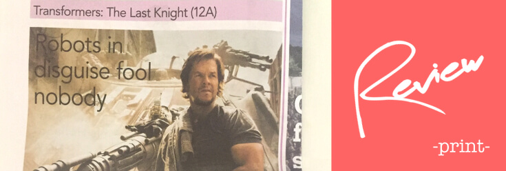 Transformers: The Last Knight Review – The Oxford Paper (22 Jun 17)