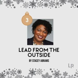 Lead From the Outside by Stacy Abrams
