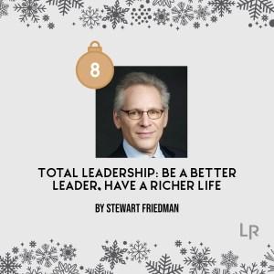 Total Leadership by Stewart Friedman