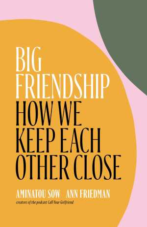 Book cover: Big Friendship