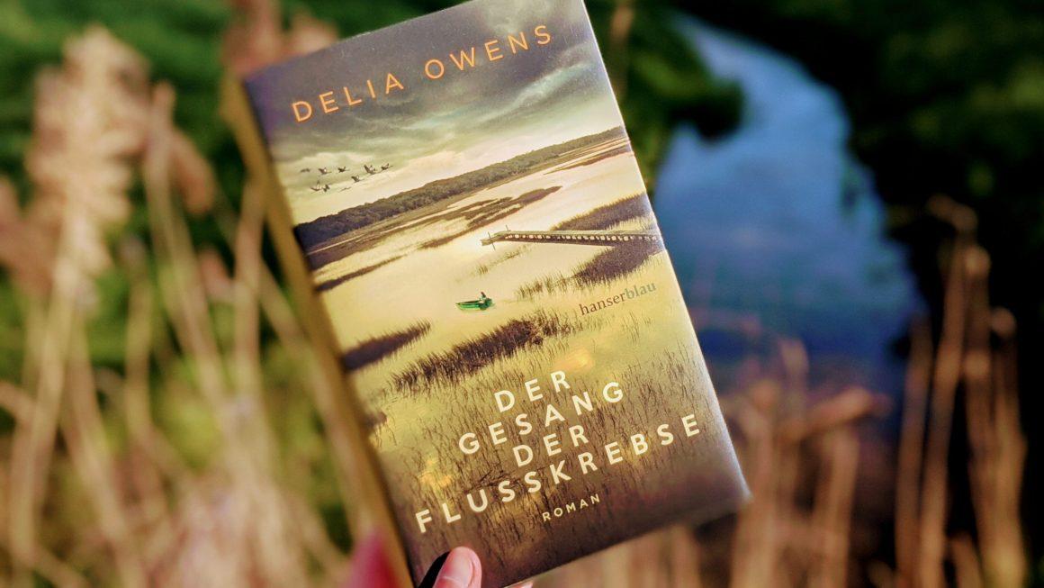 Der Gesang der Flusskrebse von Delia Owens
