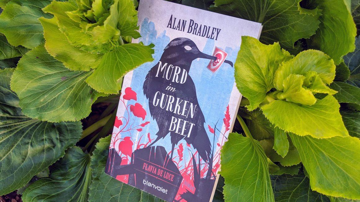 Mord im Gurkenbeet von Alan Bradley
