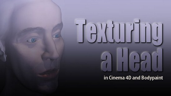 tutorial: texturing a head in cinema 4D