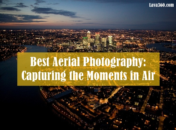 Best Aerial Photography9