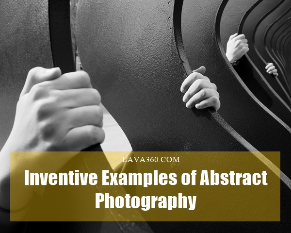 Examples of Abstract Photography1.1