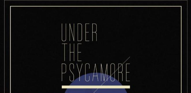 Under the Psycamore