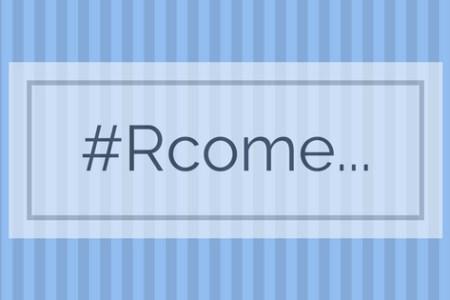 #RCome