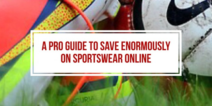 A Pro Guide to Save Enormously on Sportswear Online