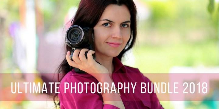 ULTIMATE PHOTOGRAPHY BUNDLE 2018