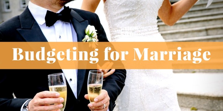 Budgeting for Marriage