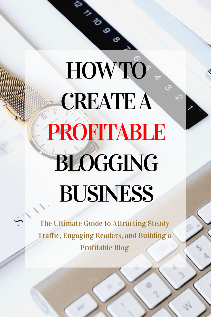 How to Create A Profitable Blogging Business (7)