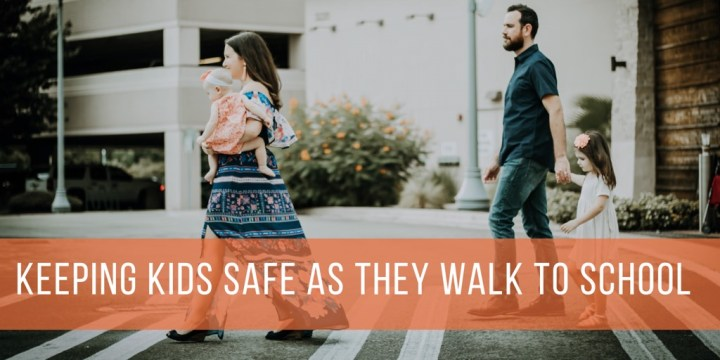 Keeping Kids Safe as They Walk to School