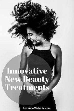 Innovative New Beauty Treatments