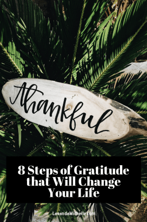 8 Steps of Gratitude that Will Change Your Life
