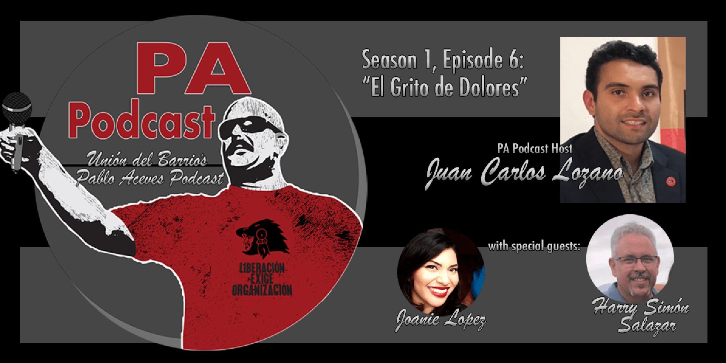 The PA Podcast with Juan Carlos Lozano: Season 1, Episode 6