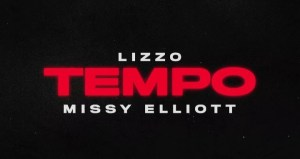 Lizzo ft. Missy Elliott – Tempo Lyrics Review