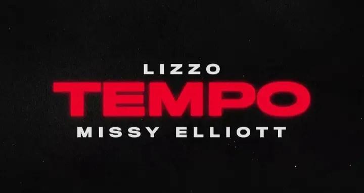 Lizzo ft. Missy Elliott – Tempo Lyrics Review