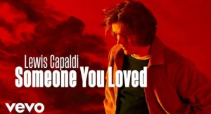 A Sad Song by Lewis Capaldi 'Someone You Loved' Lyrics Meaning About Ex