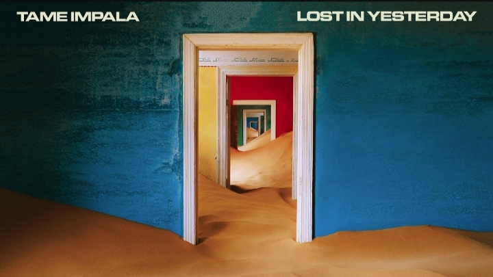 What is Tame Impala 'Lost In Yesterday' Lyrics Meaning About?