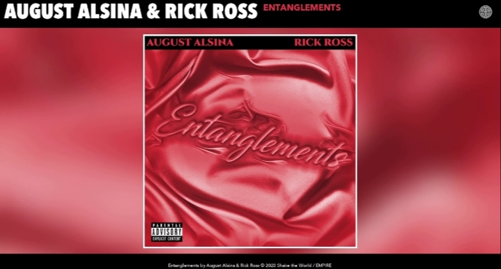 Analyzing Petty Song By August Alsina & Rick Ross 'Entanglements' Lyrics Meaning