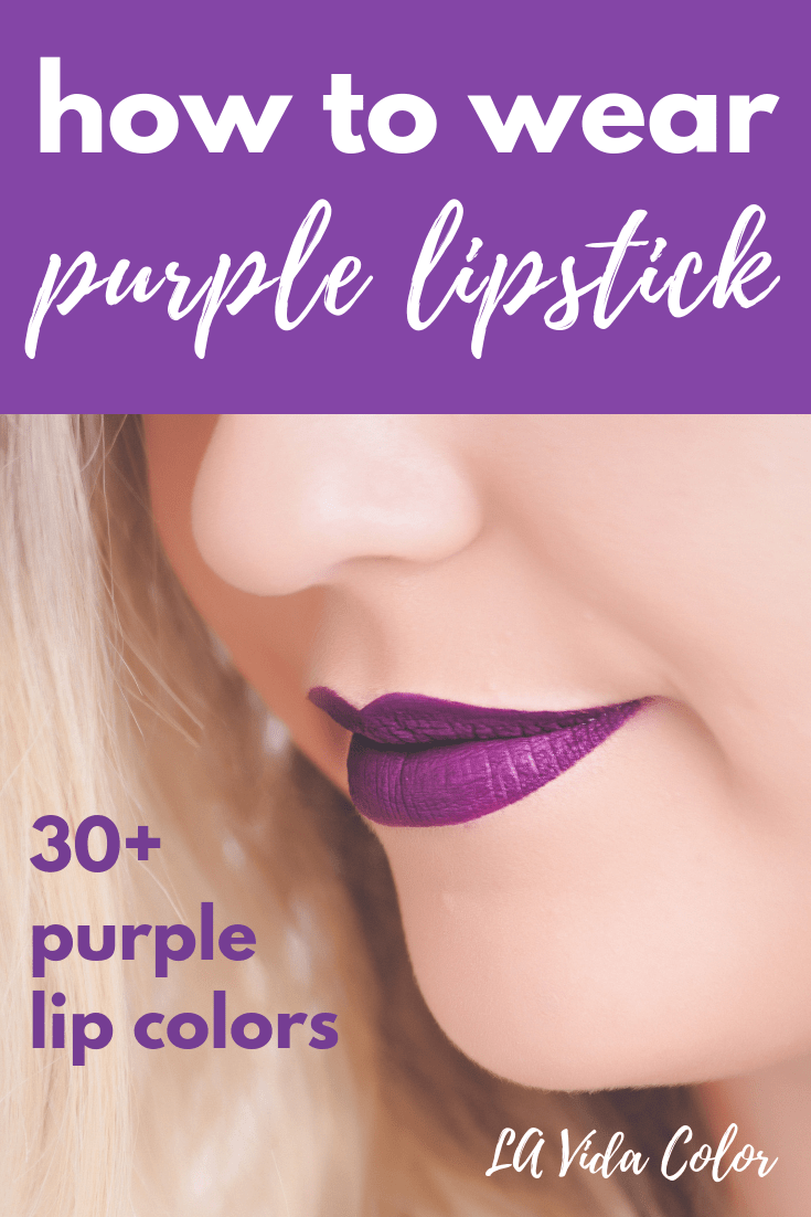 Here\'s how to wear purple lipstick! Here are over 30 shades of purple lipstick to match all skin tones from light to dark. The list includes drugstore brands for affordable options! Purple lips can really take your makeup next level- try this trend today! #purplelipstick #nyx #katvond