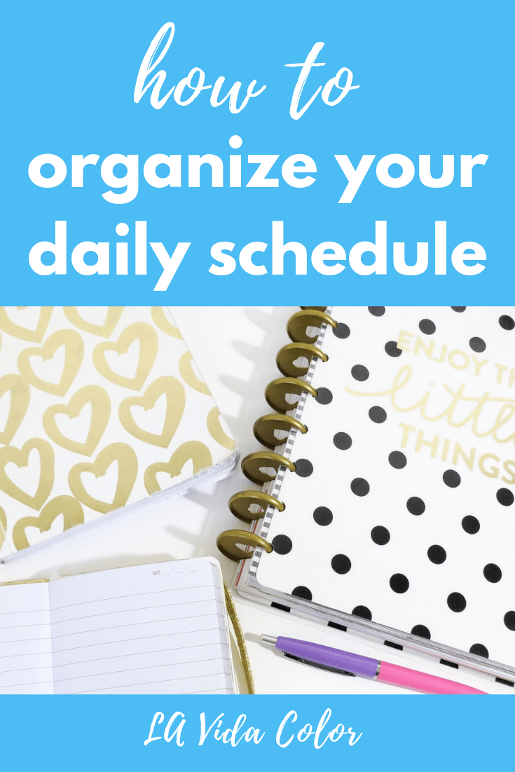 Time management can be overwhelming if you have a lot of tasks. These simple tips can help you organize your daily routine so you can check off that to do list! Check out this post for strategies on how to organize your daily schedule. #planning #productivity #timemanagement #dailyroutine