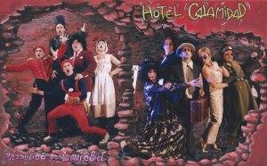 Hotel Calamidad Laviebel