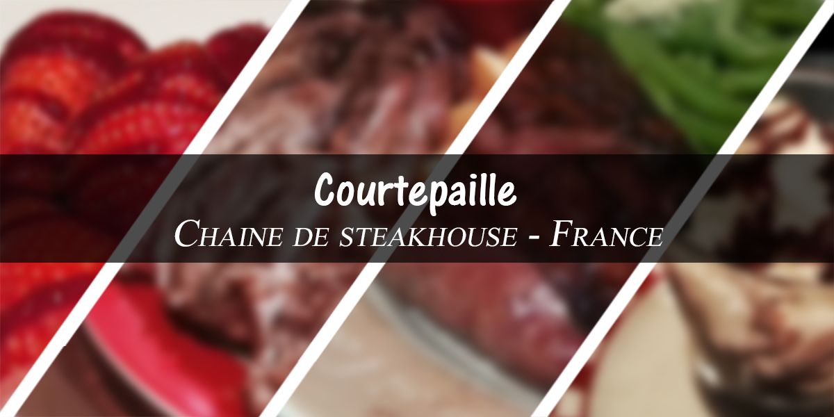 Courtepaille – Steakhouse