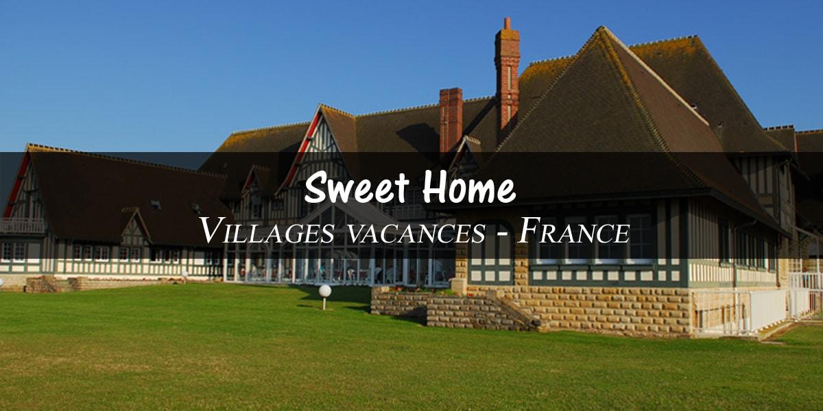 Village de vacances Sweet Home – Cabourg