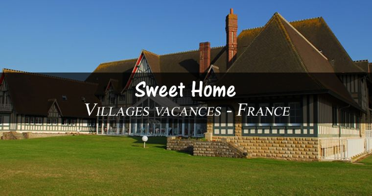 Village de vacances Sweet Home – Cabourg