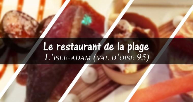 restaurant de la plage – Isle-Adam