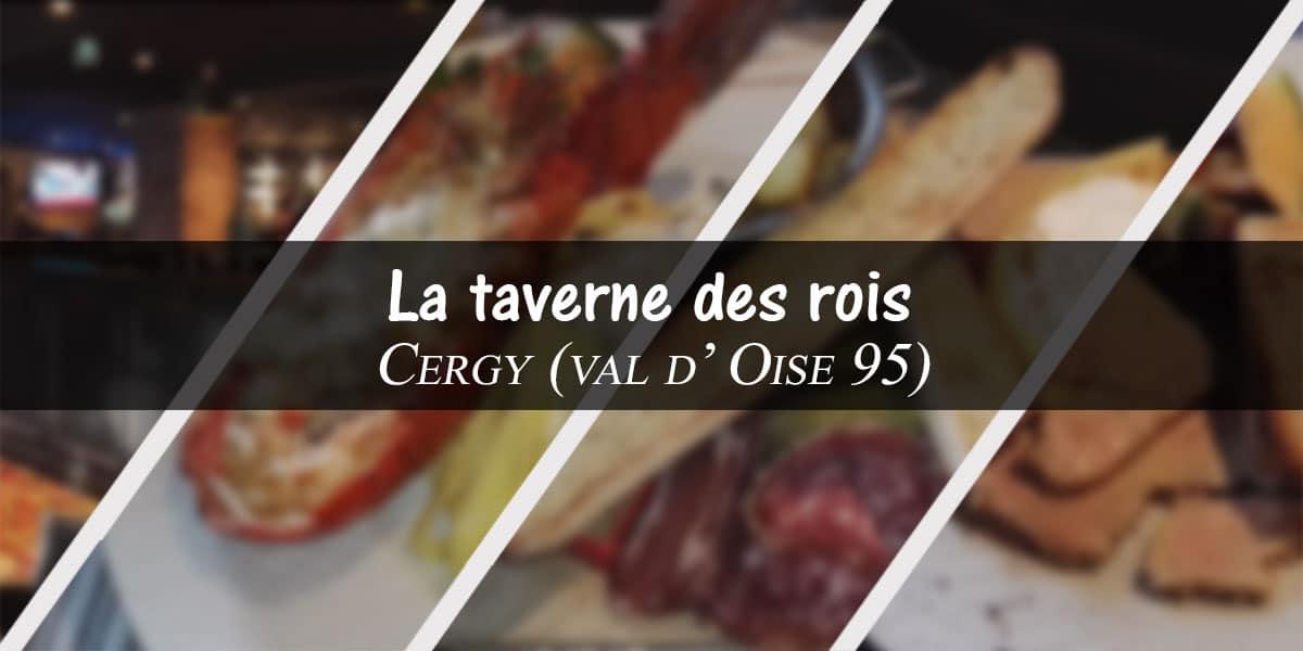 La taverne des rois – Cergy