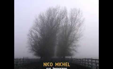 LaVitrola.cl: Nico Michel – Más limpio #LaVitrolaAraucanía