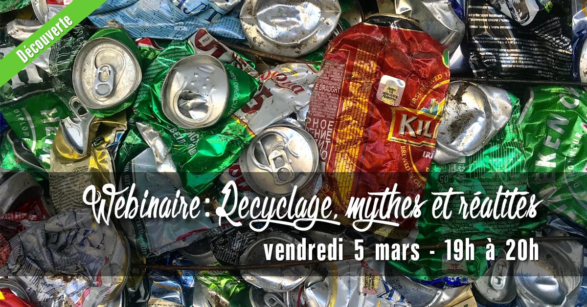WEBINAIRE: Recyclage, mythes & réalités
