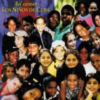 Así cantan los niños de Cuba