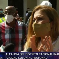 """Alcaldía del Distrito Nacional inaugura """"Ciudad Colonial Peatonal"""""""