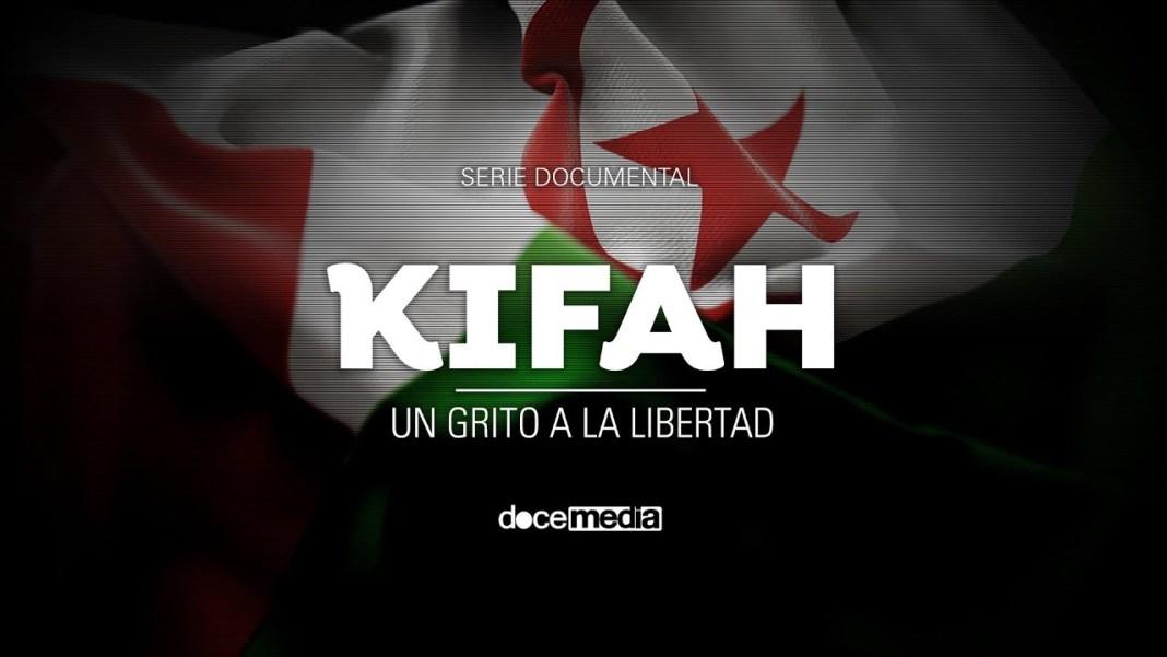 kifah un grito a la libertad del pueblo saharaui