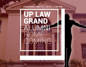 UP Law Grand Alumni Homecoming 2019