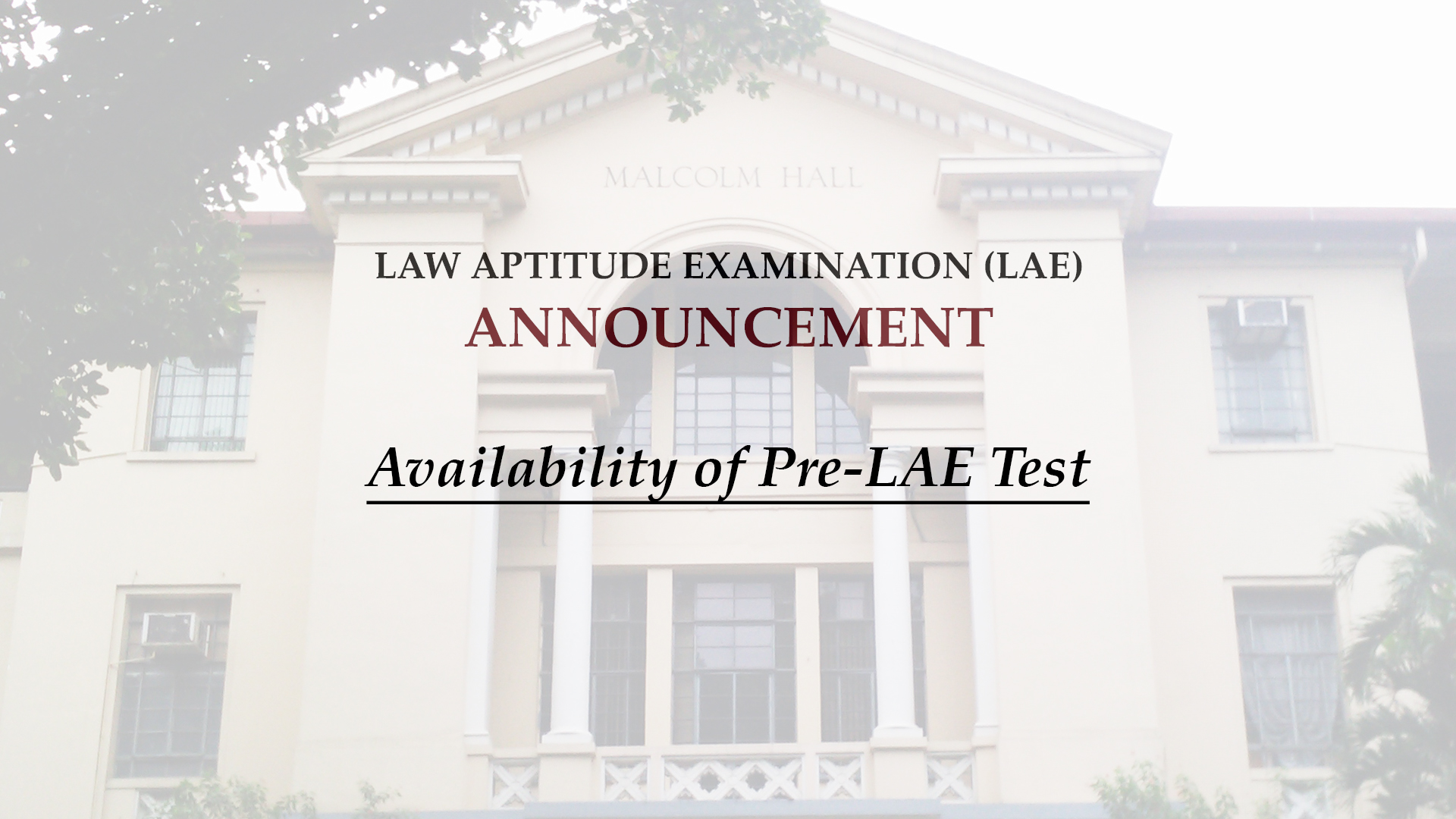 Availability of Pre-LAE Test