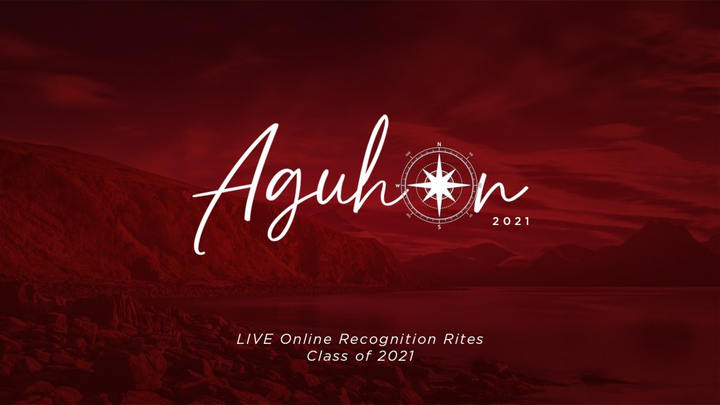 Aguhon: Recognition Rites of the UP College of Law Class of 2021