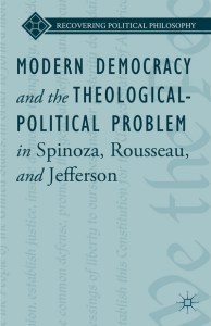 Modern Democracy and the Theological-Political Problem