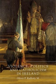 setwidth440-rafferty-violence-politics-catholicism