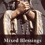 "Bradford & Horton, ""Mixed Blessings"""