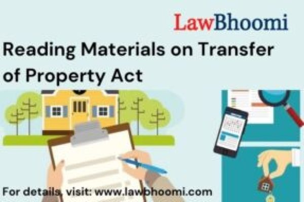 Transfer of Property Act: Notes, Case Laws and Reading Materials