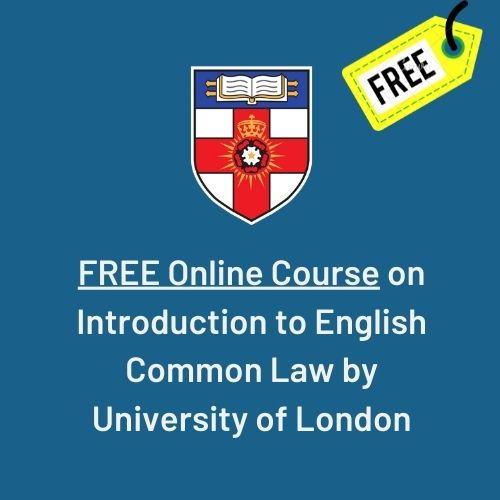 Online Course on Introduction to English Common Law by University of London (2)